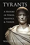 img - for Tyrants: A History of Power, Injustice, and Terror book / textbook / text book