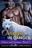 Omega in Danger: Dane and Lorenzo Book 2: An MM Gay Paranormal Mpreg Romance
