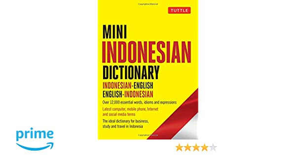 Mini Indonesian Dictionary: Indonesian-English / English-Indonesian
