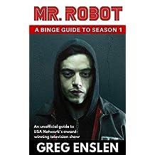 Mr. Robot: A Binge Guide to Season 1