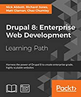 Drupal 8: Enterprise Web Development Front Cover
