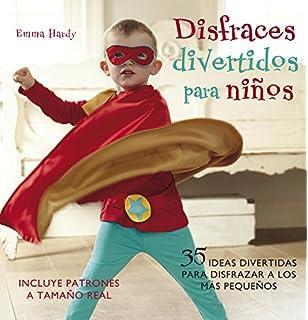 Disfraces divertidos para ninos / Cute and Easy Costumes for Kids: 35 Ideas divertidas para