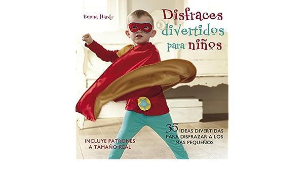 Disfraces divertidos para ninos / Cute and Easy Costumes for Kids: 35 Ideas divertidas para disfrazar a los mas pequenos / 35 Fun Dressing Up Ideas For ...