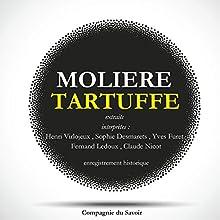 Tartuffe Performance Auteur(s) :  Molière Narrateur(s) : Henri Virlojeux, Sophie Desmarets, Yves Furet, Fernand Ledoux, Claude Nicot