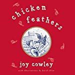 Chicken Feathers | Joy Cowley