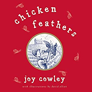 Chicken Feathers Audiobook
