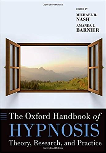 PDF Descargar The Oxford Handbook Of Hypnosis: Theory, Research, And Practice