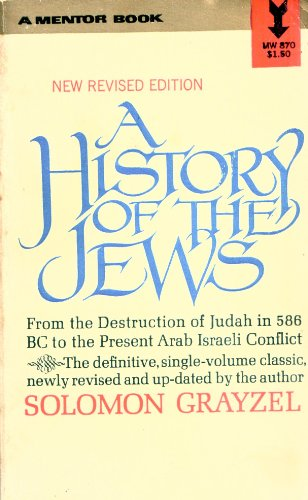 A History of the Jews: From the Babylonian Exile to the Establishment of Israel