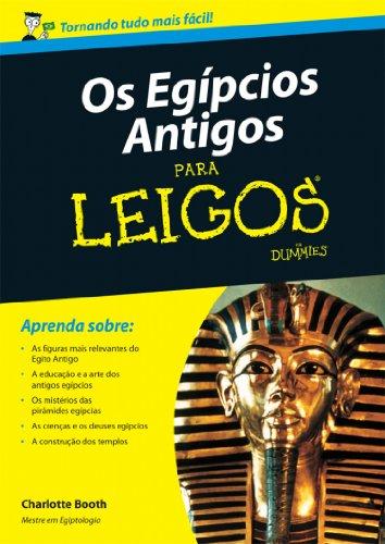 Os Egípcios Antigos Para Leigos