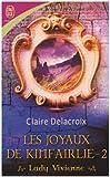 Les joyaux de Kinfairlie, Tome 2 : Lady Vivienne