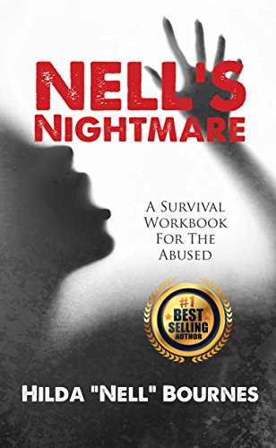 Nell's Nightmare: A Survival Workbook For The Abused ()