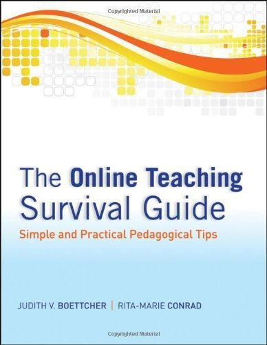 The Online Teaching Survival Guide: Simple and Practical Pedagogical Tips 1st Edition by Boettcher, Judith V.; Conrad, Rita-Marie published by Jossey-Bass