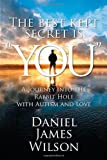 The Best Kept Secret Is You, Daniel James Wilson, 1622123727