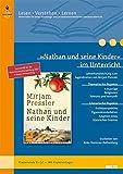 »Nathan und seine Kinder« im Unterricht: Lehrerhandreichung zum Jugendroman von Mirjam Pressler (Klassenstufe 8–12, mit Kopiervorlagen) (Beltz Praxis / Lesen - Verstehen - Lernen)