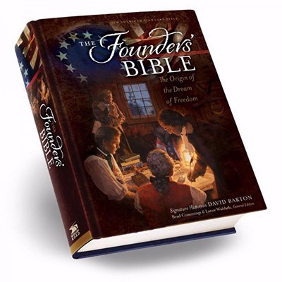 The Founders' Bible (NASB) (Separation Of Church And State For Kids)