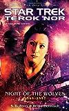 "Terok Nor: Night of the Wolves: ""Star Trek"": Terok Nor (Star Trek: Deep Space Nine)"