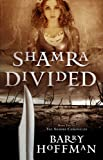 Shamra Divided, Barry Hoffman, 1934267163