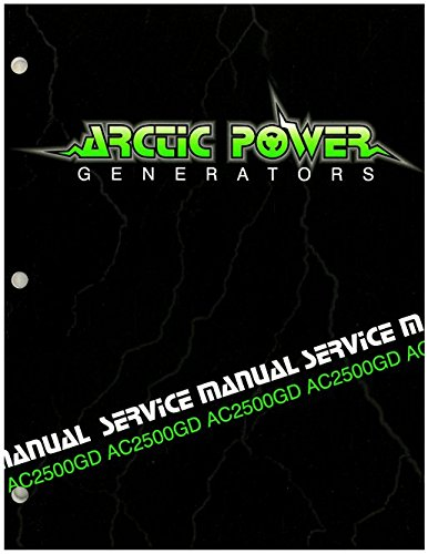 Read Online 2255-800 Arctic Cat 2500GD Generator Shop Manual ebook