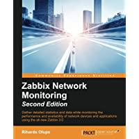 Zabbix Network Monitoring Second Edition