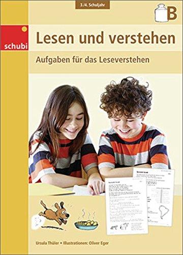 Lesen und verstehen: 3. / 4. Schuljahr: B