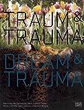 Traum and Trauma/Dream and Trauma, Elisabeth Bronfen, 3775720642