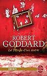 Le temps d'un autre par Robert Goddard
