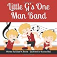 Little G's One Man Band (Read for a Cause)