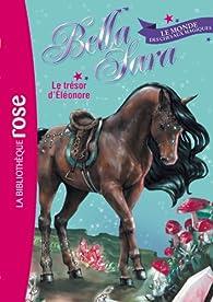 Bella Sara, ome 2 : Le trésor d'Éléonore par Nathalie Jakubowski