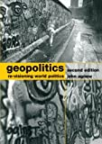 Geopolitics : Re-Visioning World Politics, Agnew, John, 0415310075