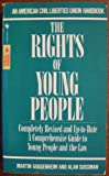 The Rights of Young People, Martin Guggenheim and Alan Sussman, 0553248189