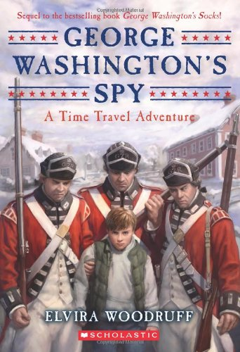 George Washington's Spy (Time Travel Adventures)