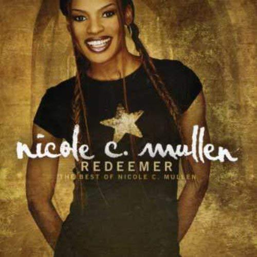 Redeemer: The Best Of Nicole C. Mullen Album Cover