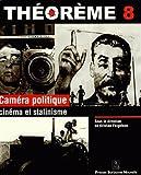 img - for Camera Politique, Cinema Et Stalinisme book / textbook / text book