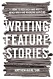 Writing Feature Stories, Matthew Ricketson, 1865087327