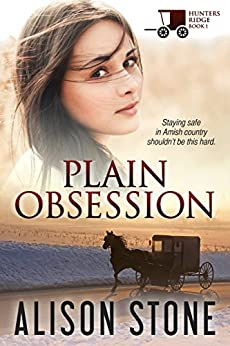 Plain Obsession (Hunters Ridge Book 1) by [Stone, Alison]
