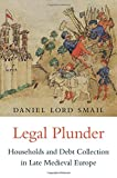 img - for Legal Plunder: Households and Debt Collection in Late Medieval Europe book / textbook / text book