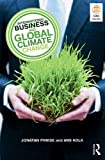 International Business and Global Climate Change, Kolk, Ans and Pinkse, Jonatan, 0415415527