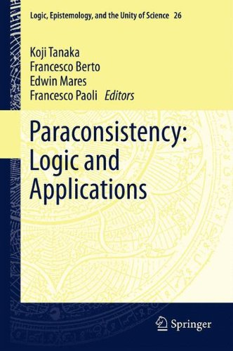 Paraconsistency: Logic and Applications (Logic, Epistemology, and the Unity of Science)