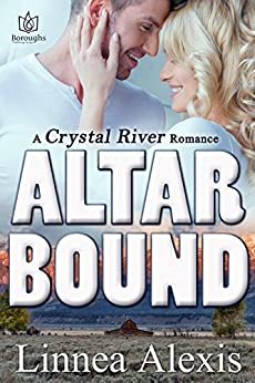 Altar Bound (Crystal River Book 3) by [Alexis, Linnea]