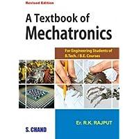 A Textbook of Mechatronics