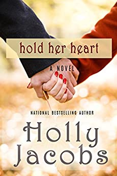 Hold Her Heart (Words of the Heart) by [Jacobs, Holly]