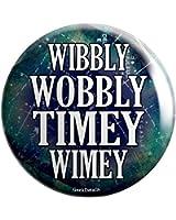 """Geek Details Wibbly Wobbly Timey Wimey 2.25"""" Pinback Button"""
