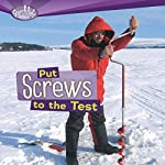 Put Screws to the Test | Roseann Feldmann,Sally M. Walker