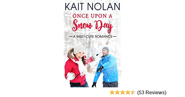 Once Driven Reviews >> Once Upon A Snow Day Meet Cute Romance Book 1 Kindle Edition By