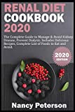 RENAL DIET COOKBOOK 2020: The Complete Guide to