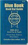 Kelley Blue Book Used Car Guide: Consumer Edition October-December 2015