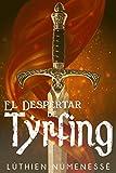 El despertar de Tyrfing (Spanish Edition)