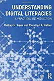 Understanding Digital Literacies: A Practical Introduction