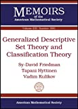 Generalized Descriptive Set Theory and Classification Theory, Tapani Hyttinen and Vadim Kulikov, 0821894757