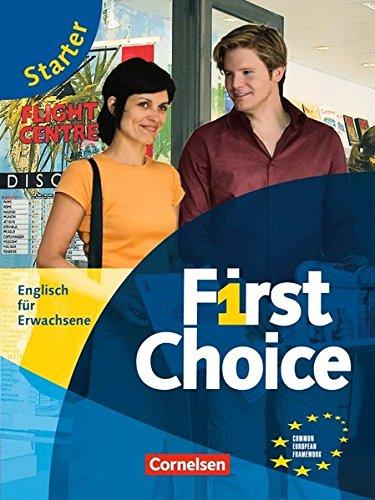 First Choice: Starter - Kursbuch mit CD und Phrasebook